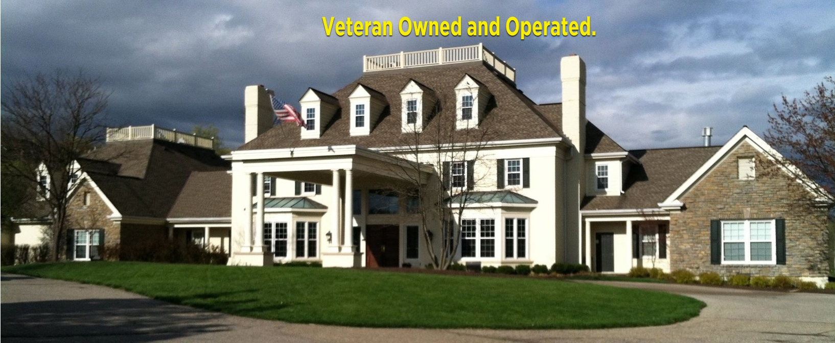 Veteran Owned and Operated.