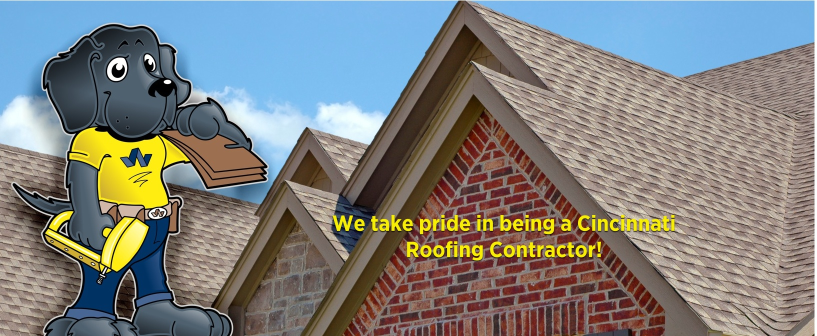 We take pride in being a Cincinnati Roofing Contractor